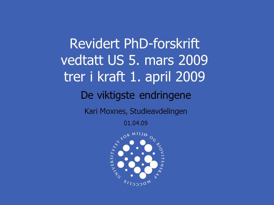 De viktigste endringene Kari Moxnes, Studieavdelingen 01.04.09