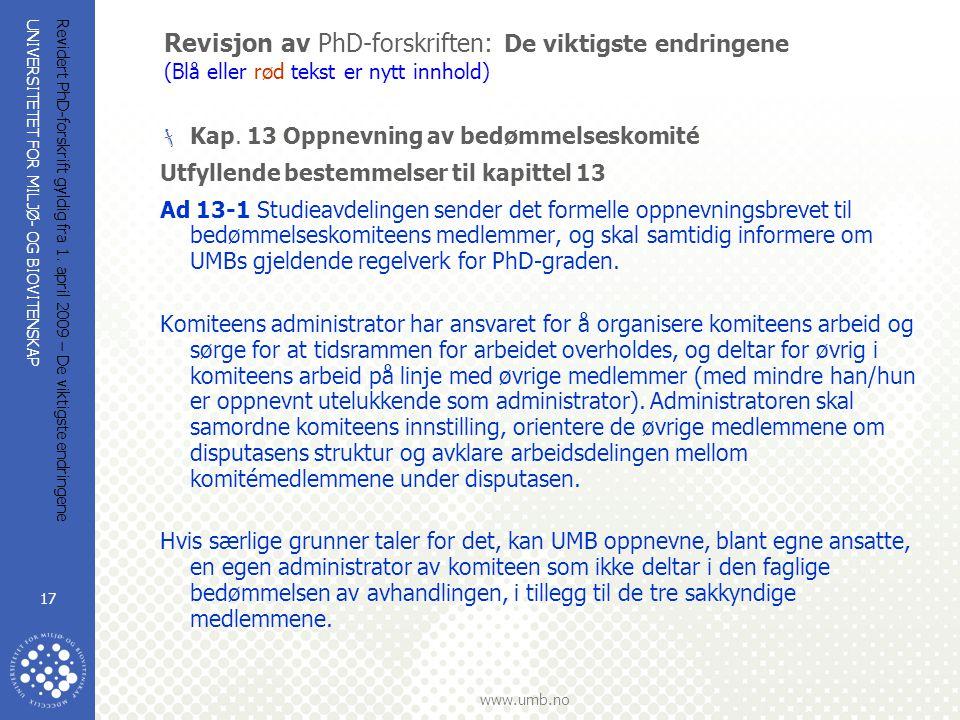 Revisjon av PhD-forskriften: De viktigste endringene (Blå eller rød tekst er nytt innhold)