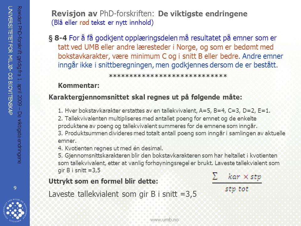 Laveste tallekvialent som gir B i snitt =3,5