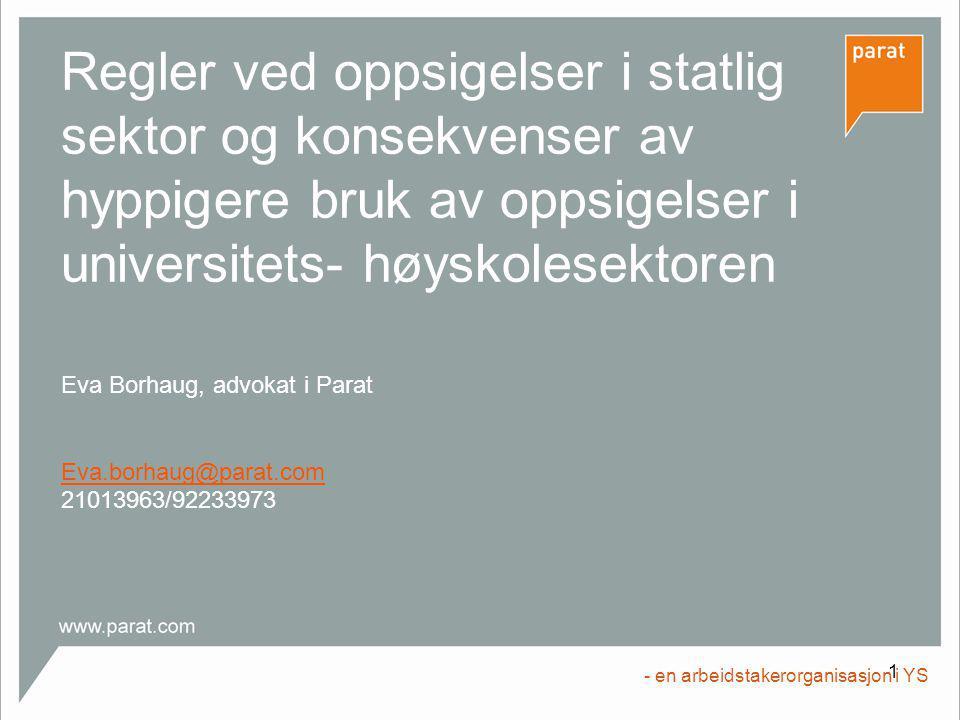 Eva Borhaug, advokat i Parat Eva.borhaug@parat.com 21013963/92233973