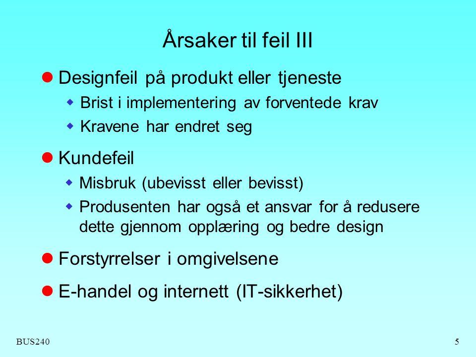 Årsaker til feil III Designfeil på produkt eller tjeneste Kundefeil