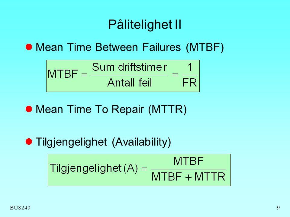 Pålitelighet II Mean Time Between Failures (MTBF)