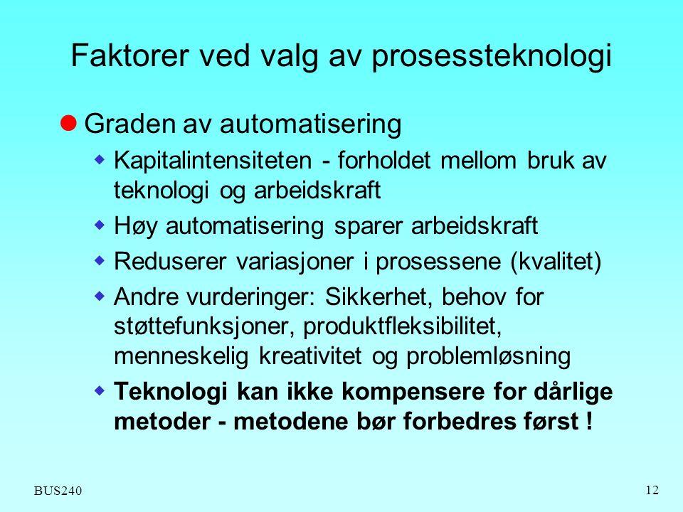 Faktorer ved valg av prosessteknologi