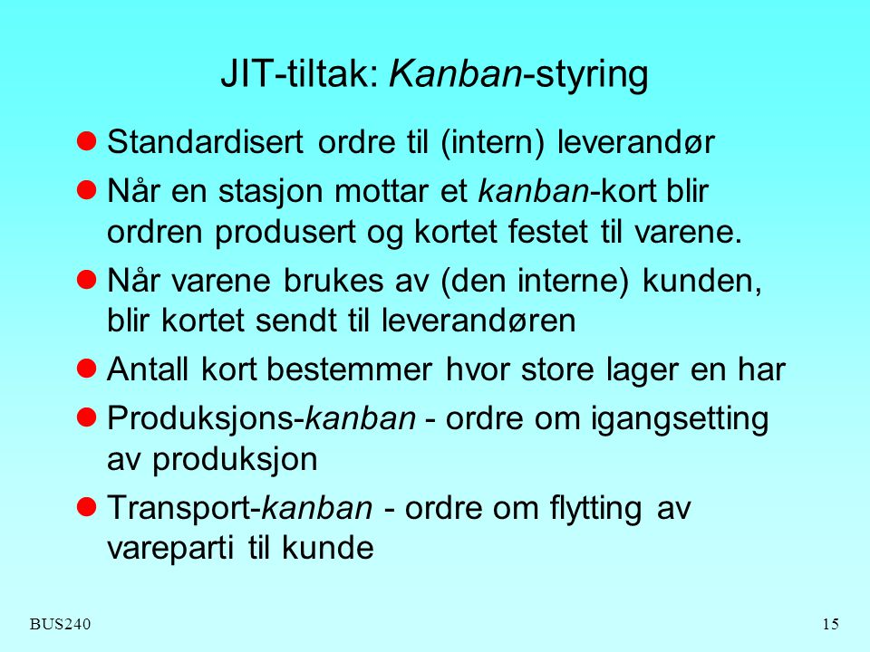 JIT-tiltak: Kanban-styring