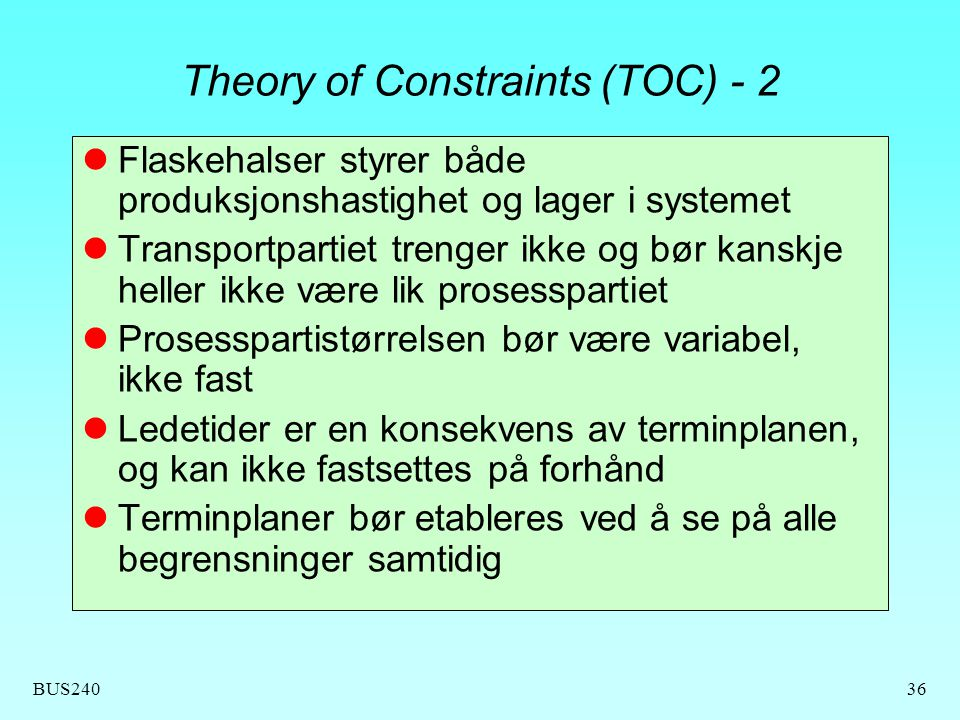 Theory of Constraints (TOC) - 2