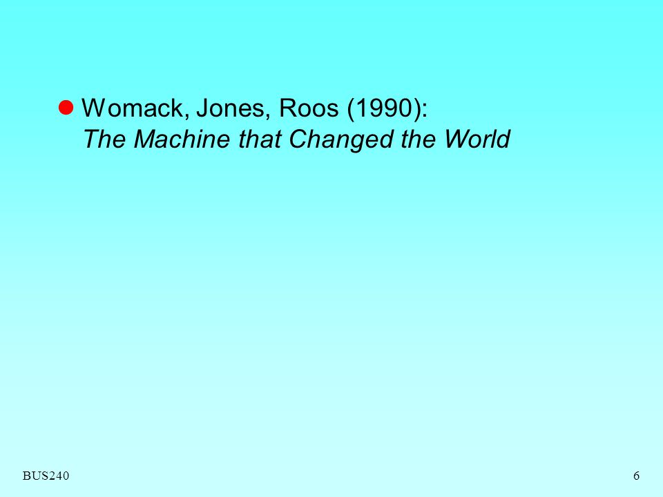 Womack, Jones, Roos (1990): The Machine that Changed the World