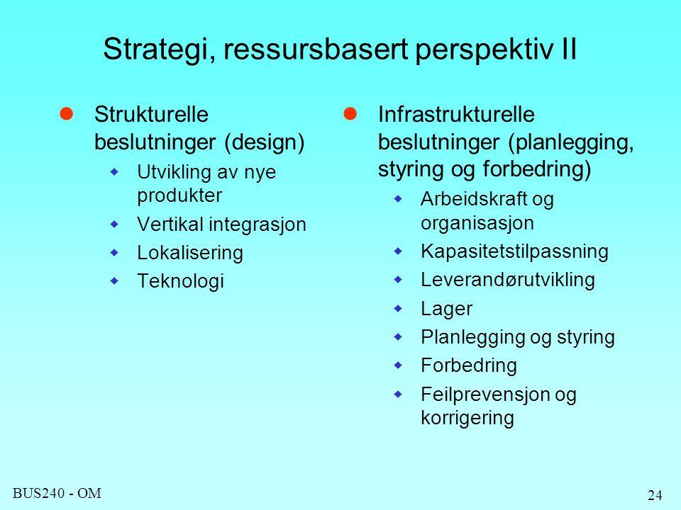 Strategi, ressursbasert perspektiv II