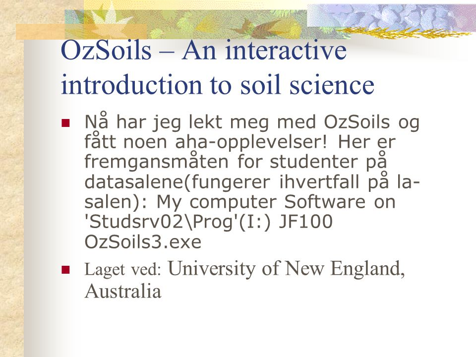 OzSoils – An interactive introduction to soil science
