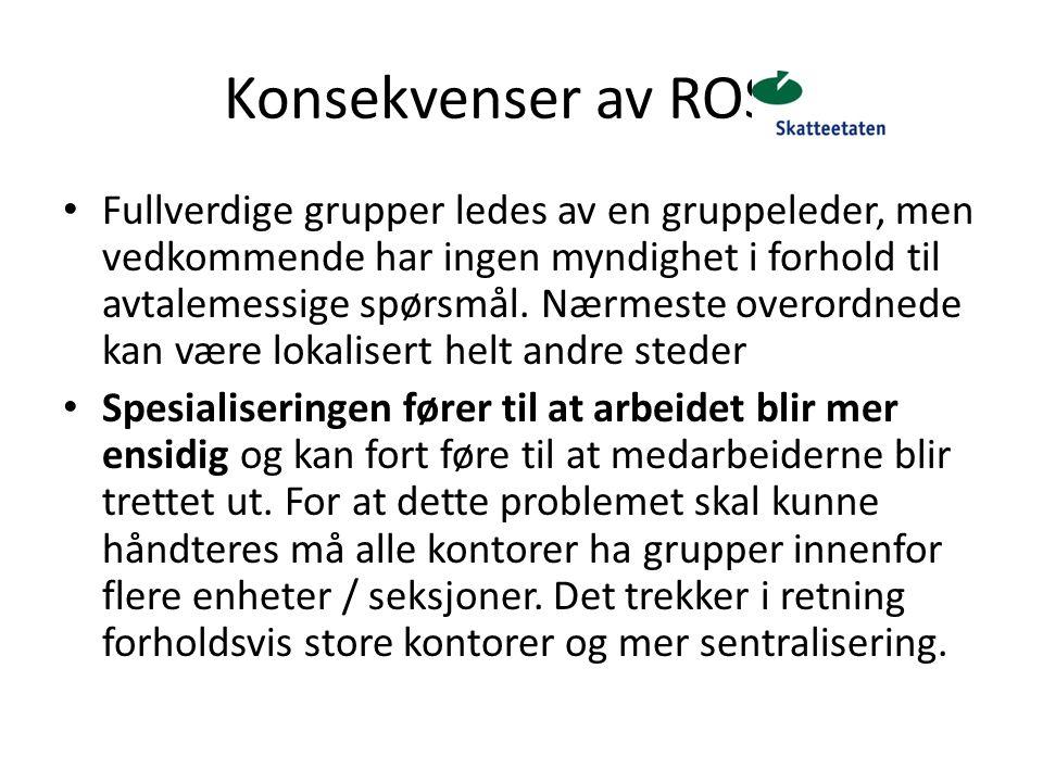 Konsekvenser av ROS 4