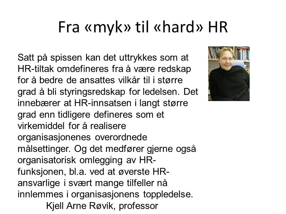 Fra «myk» til «hard» HR