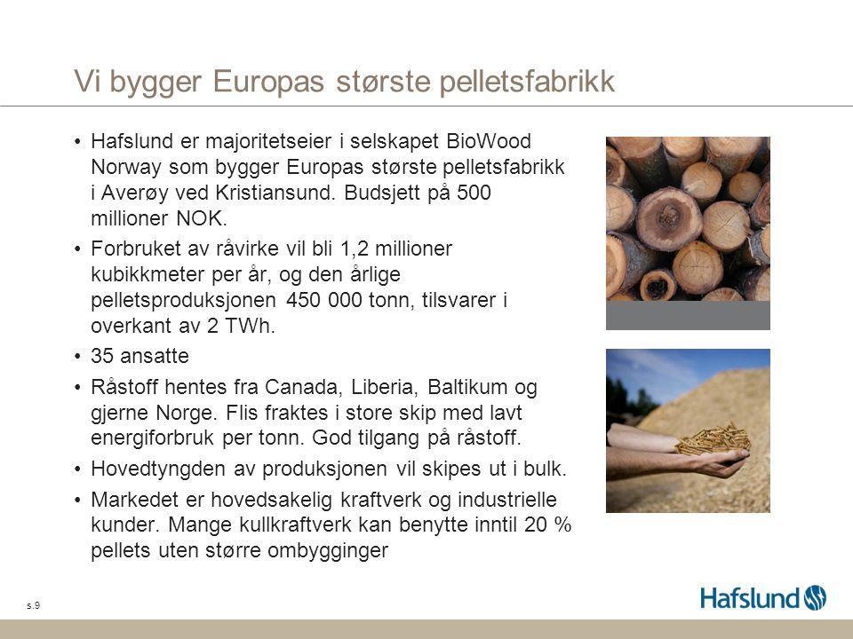 Vi bygger Europas største pelletsfabrikk
