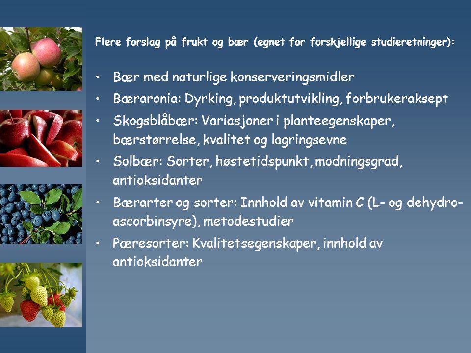 Bær med naturlige konserveringsmidler