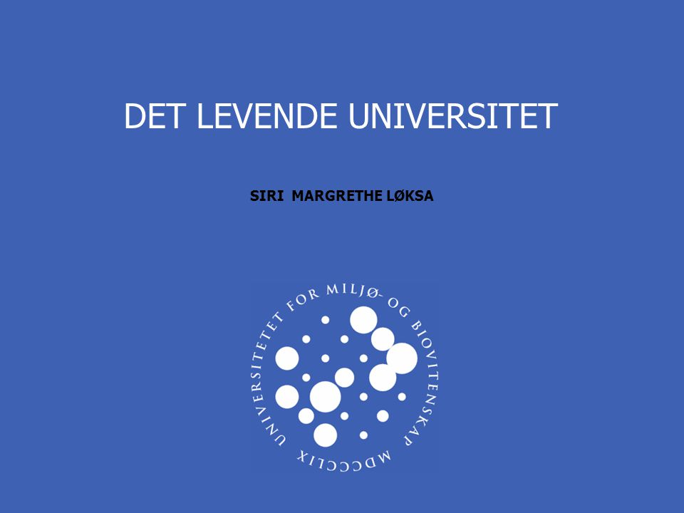 DET LEVENDE UNIVERSITET