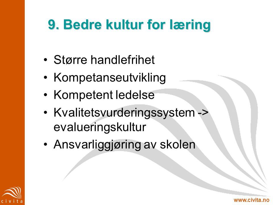 9. Bedre kultur for læring