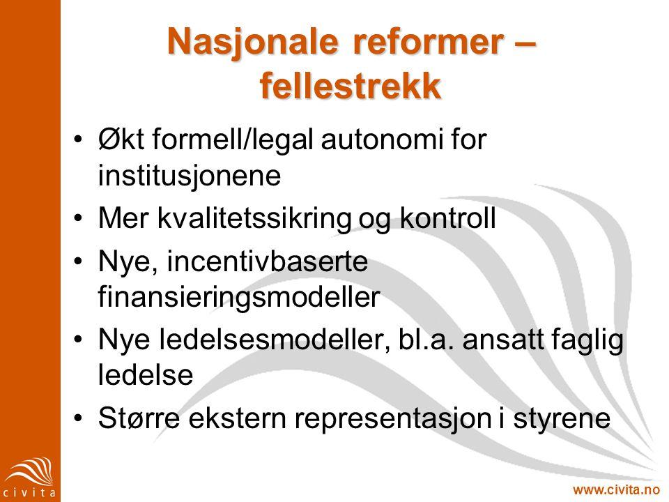 Nasjonale reformer – fellestrekk