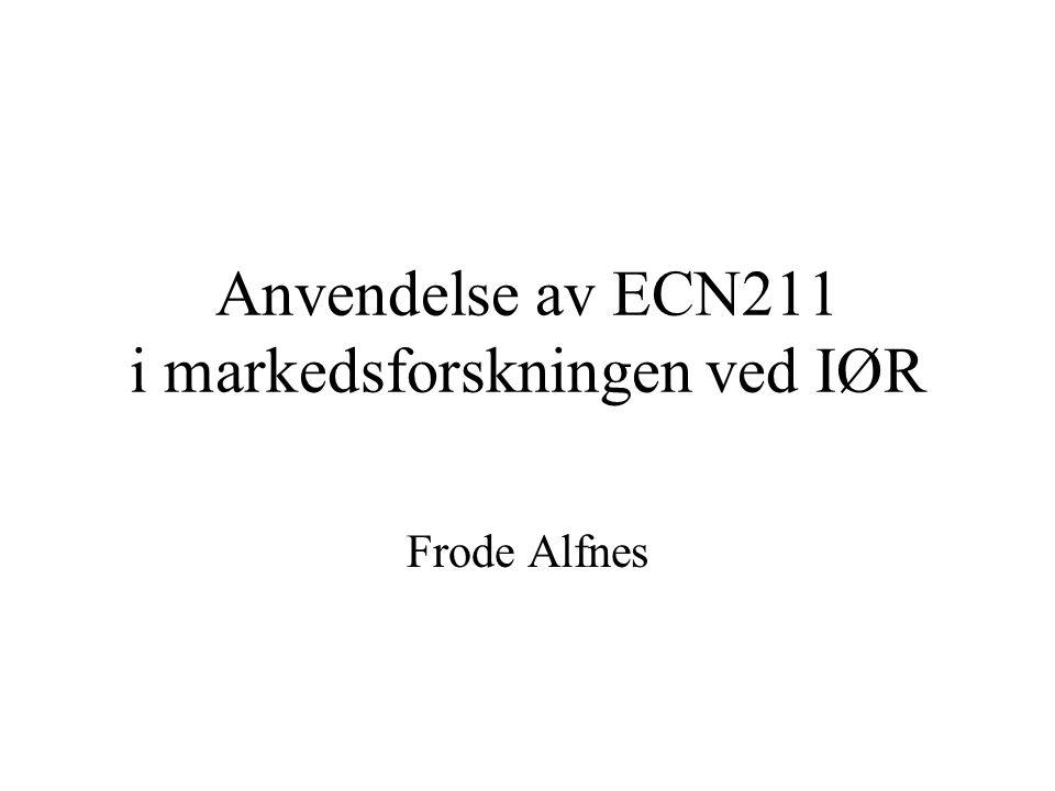 Anvendelse av ECN211 i markedsforskningen ved IØR