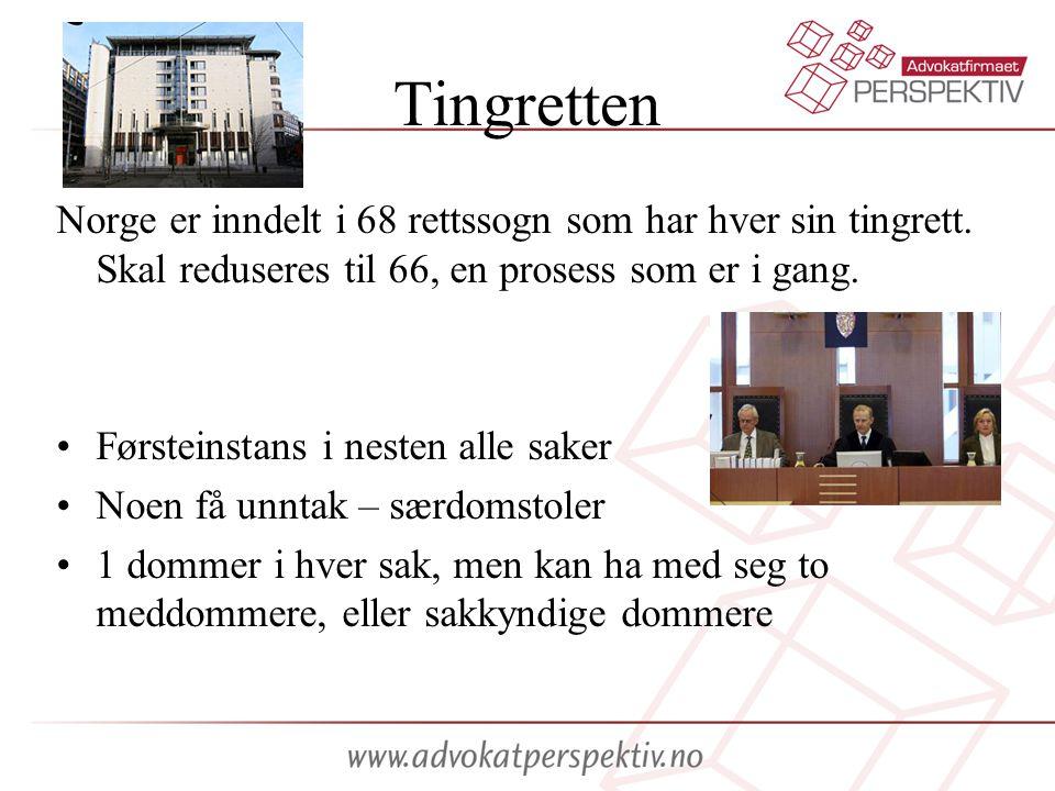 Tingretten Norge er inndelt i 68 rettssogn som har hver sin tingrett. Skal reduseres til 66, en prosess som er i gang.