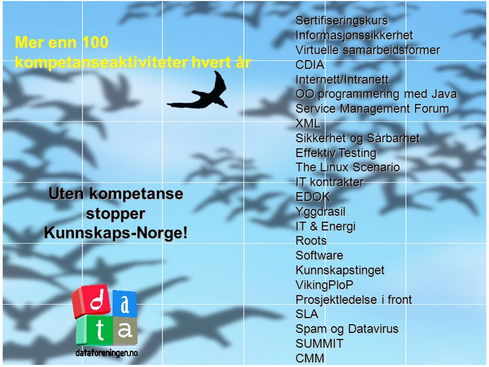 Uten kompetanse stopper Kunnskaps-Norge!