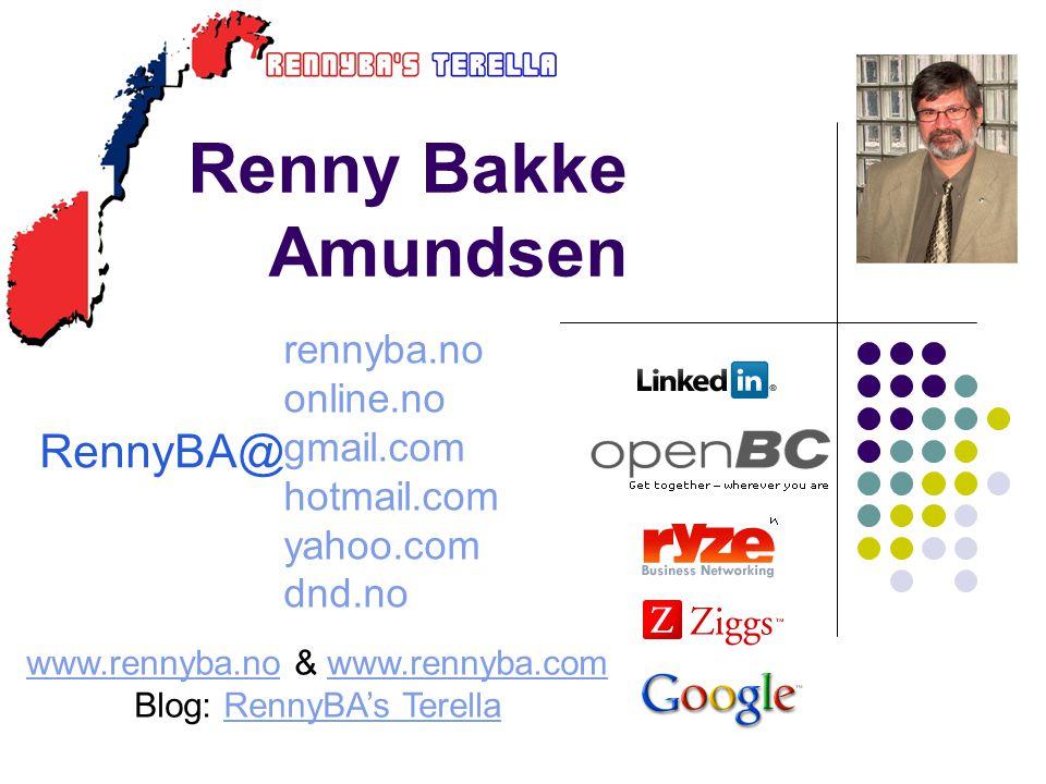 Renny Bakke Amundsen RennyBA@ rennyba.no online.no gmail.com