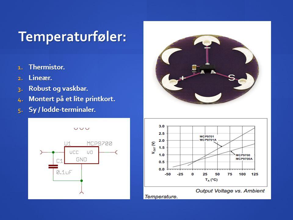Temperaturføler: Thermistor. Lineær. Robust og vaskbar.