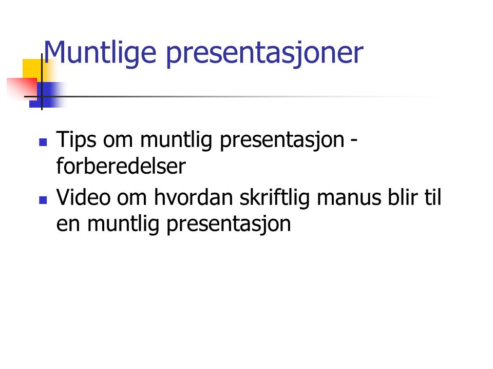 Muntlige presentasjoner
