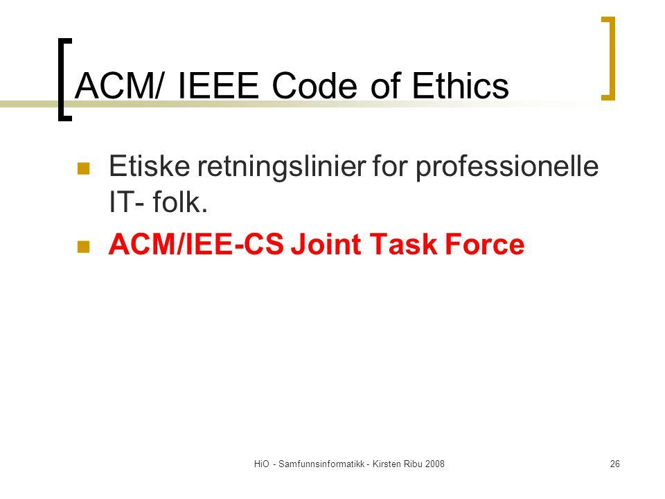 ACM/ IEEE Code of Ethics