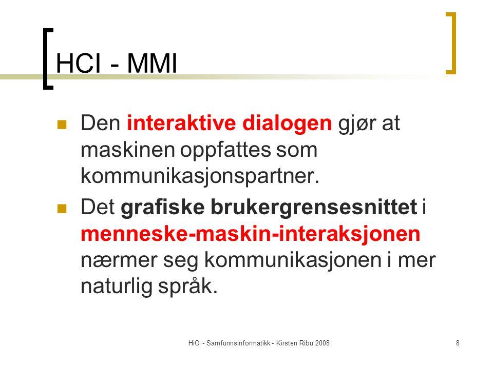 HiO - Samfunnsinformatikk - Kirsten Ribu 2008