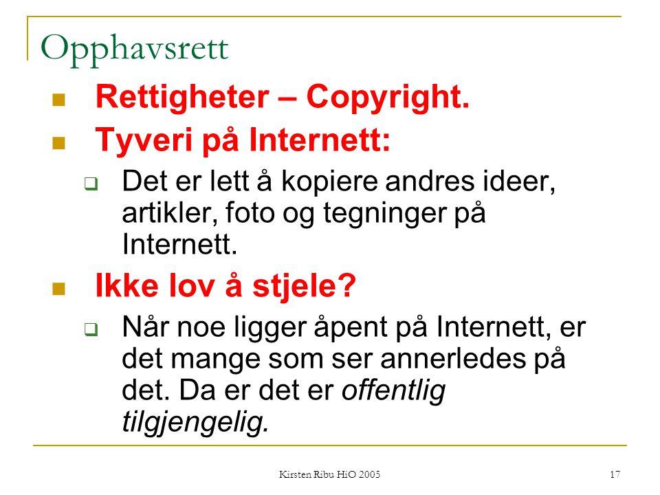 Opphavsrett Rettigheter – Copyright. Tyveri på Internett: