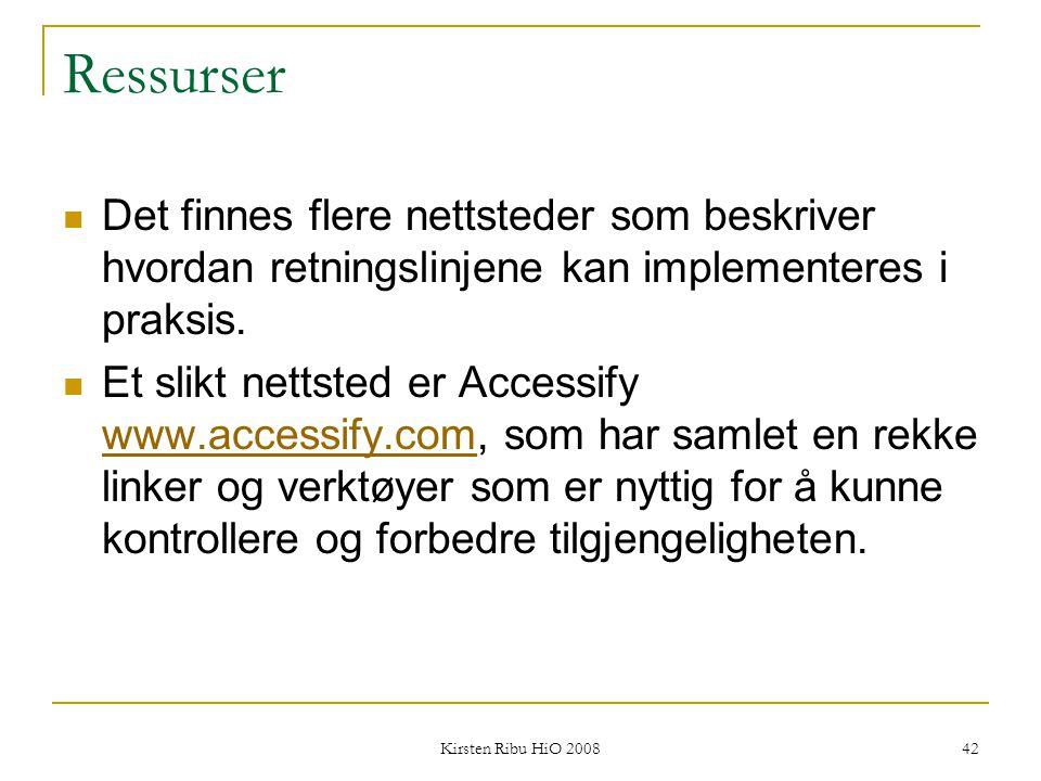 Ressurser Det finnes flere nettsteder som beskriver hvordan retningslinjene kan implementeres i praksis.
