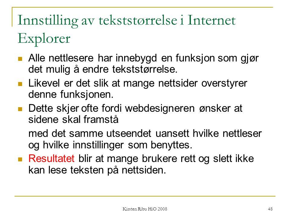 Innstilling av tekststørrelse i Internet Explorer