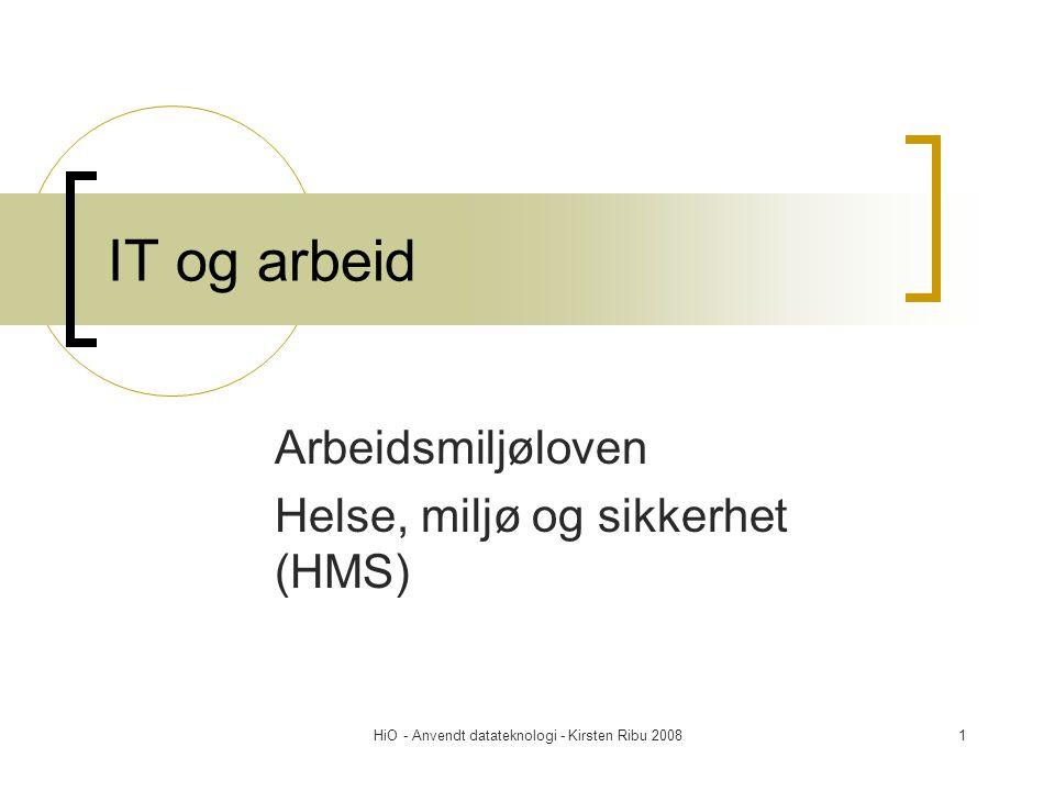 Arbeidsmiljøloven Helse, miljø og sikkerhet (HMS)