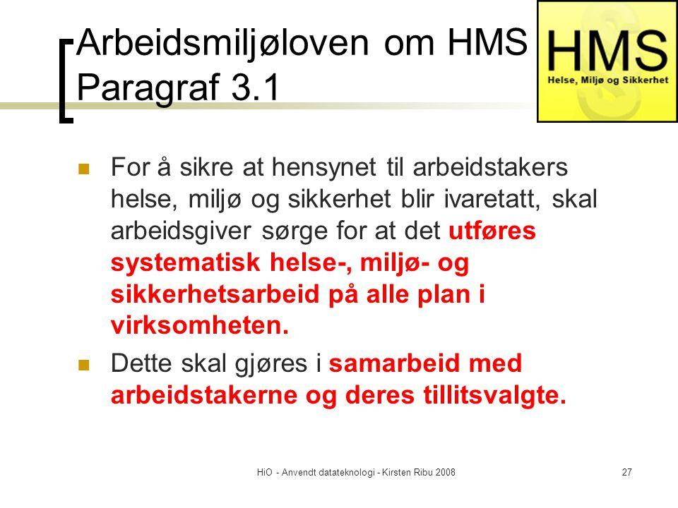 Arbeidsmiljøloven om HMS Paragraf 3.1