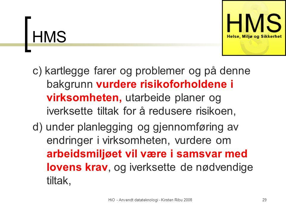 HiO - Anvendt datateknologi - Kirsten Ribu 2008