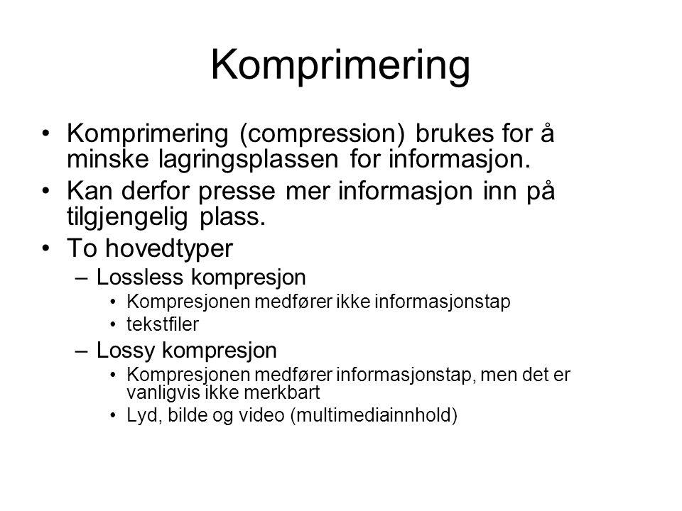 Komprimering Komprimering (compression) brukes for å minske lagringsplassen for informasjon.