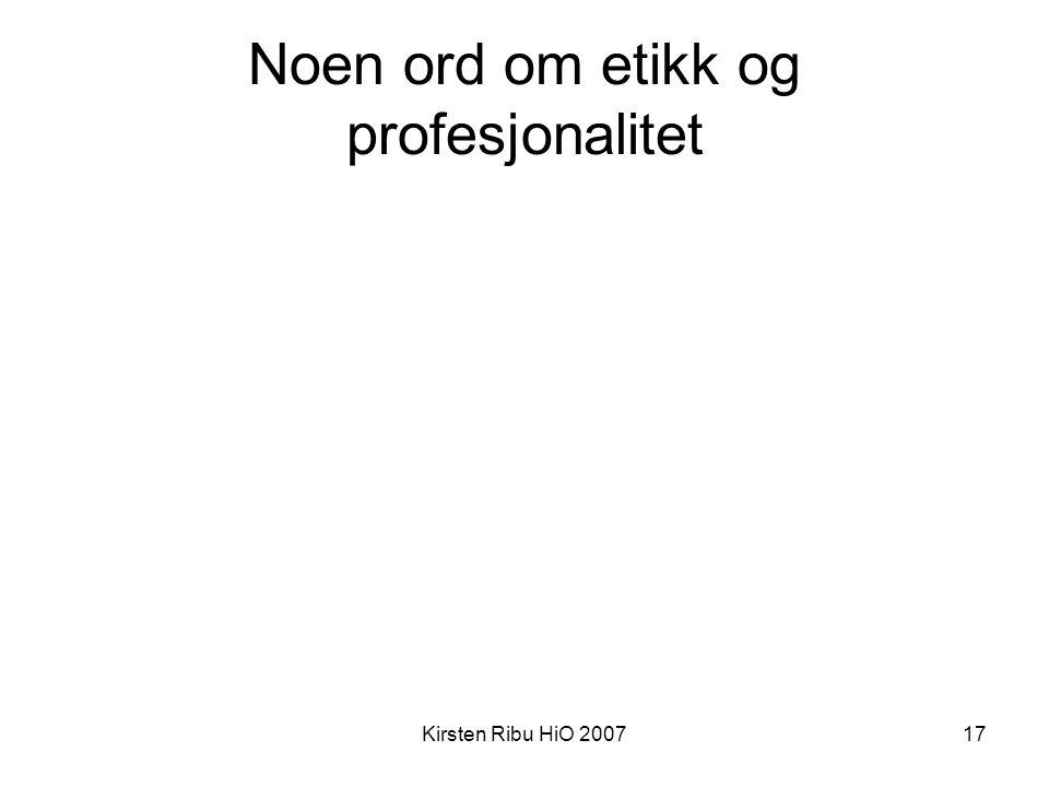 Noen ord om etikk og profesjonalitet
