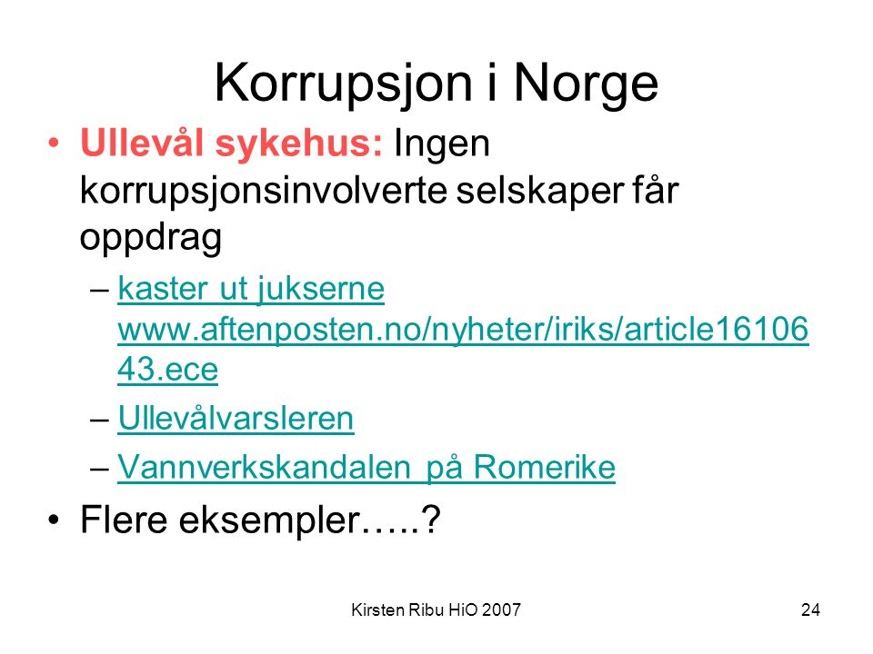 Korrupsjon i Norge Ullevål sykehus: Ingen korrupsjonsinvolverte selskaper får oppdrag.