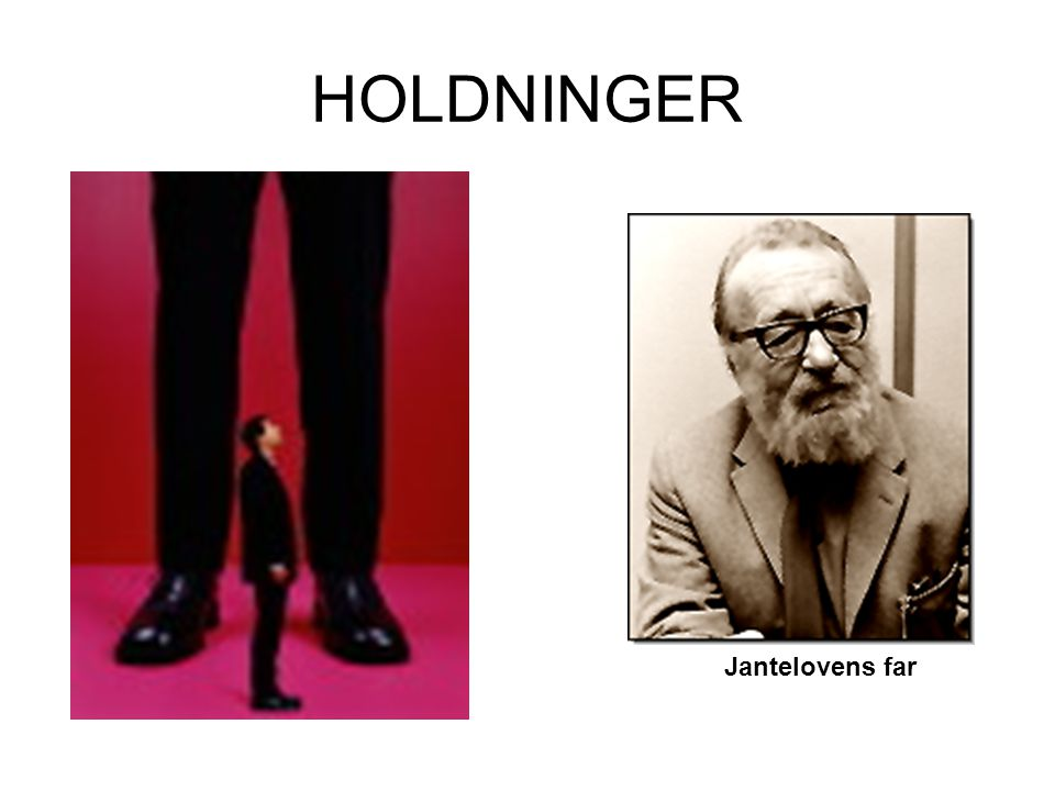 HOLDNINGER Jantelovens far
