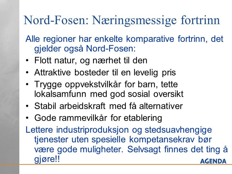 Nord-Fosen: Næringsmessige fortrinn