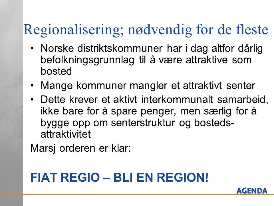 Regionalisering; nødvendig for de fleste