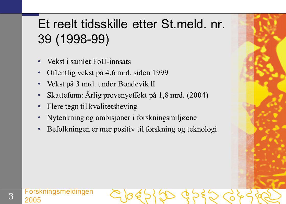 Et reelt tidsskille etter St.meld. nr. 39 (1998-99)