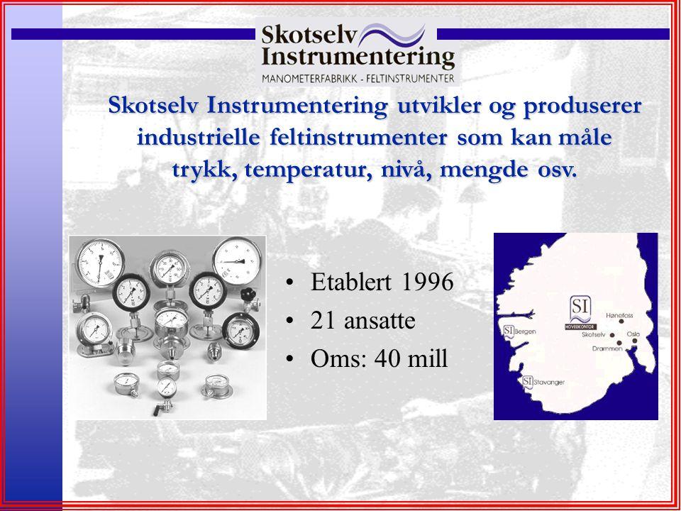 Skotselv Instrumentering utvikler og produserer industrielle feltinstrumenter som kan måle trykk, temperatur, nivå, mengde osv.