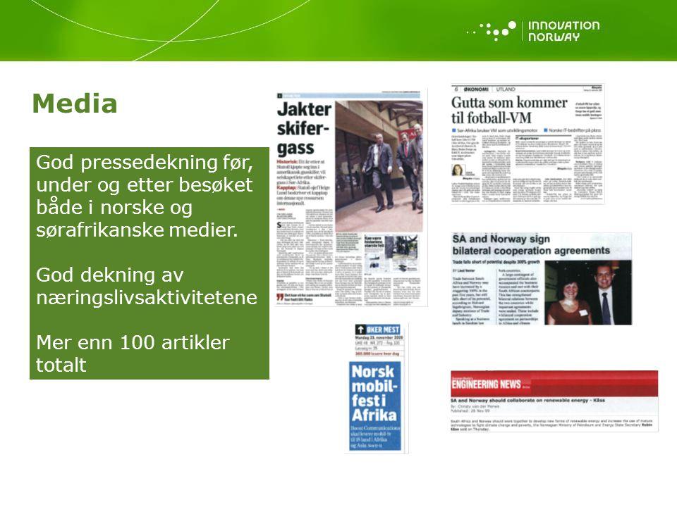 Media God pressedekning før, under og etter besøket både i norske og sørafrikanske medier. God dekning av.