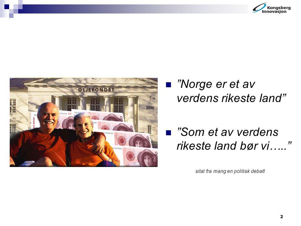 Norge er et av verdens rikeste land