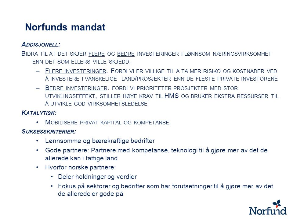 Norfunds mandat Addisjonell: