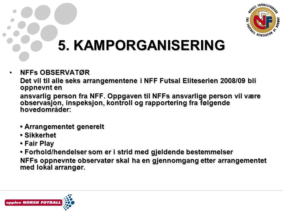 5. KAMPORGANISERING NFFs OBSERVATØR
