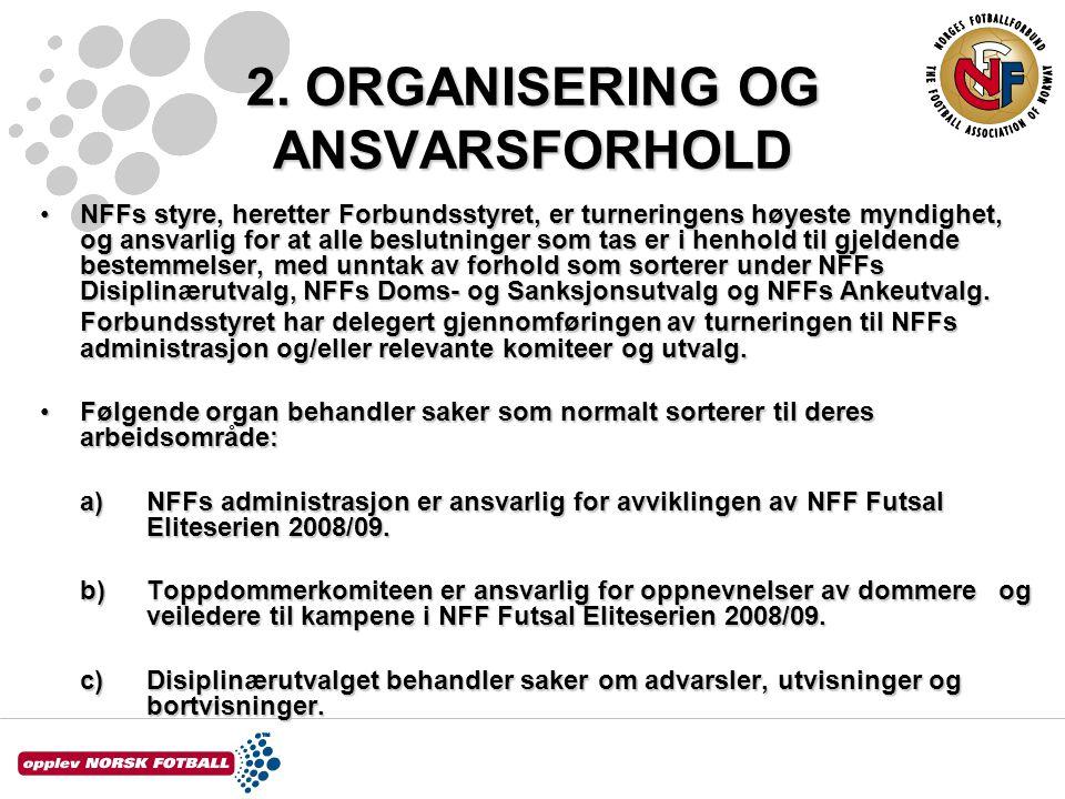 2. ORGANISERING OG ANSVARSFORHOLD
