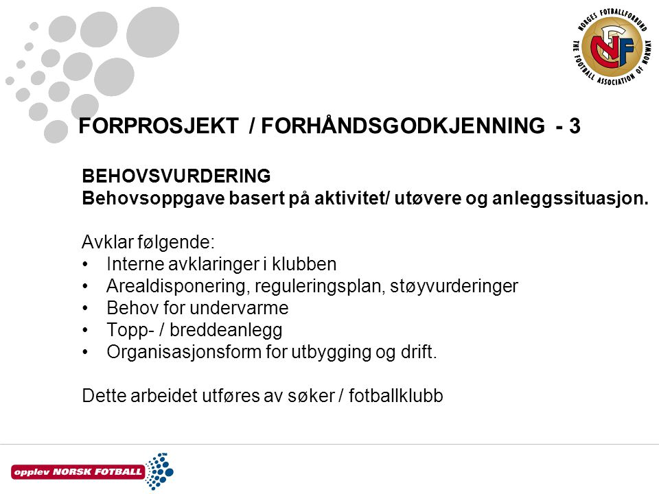 FORPROSJEKT / FORHÅNDSGODKJENNING - 3