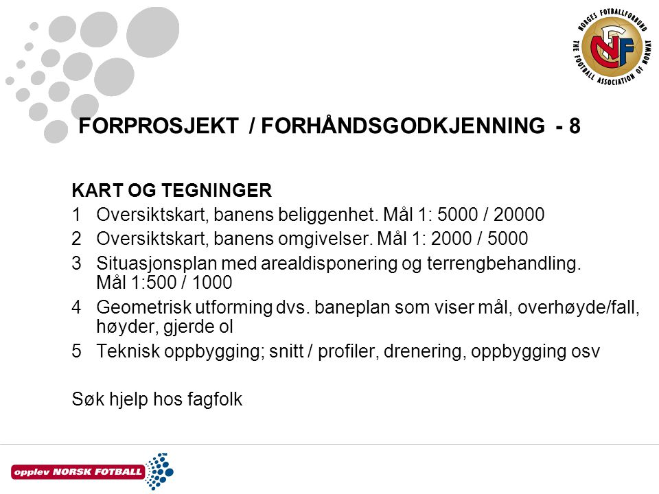 FORPROSJEKT / FORHÅNDSGODKJENNING - 8