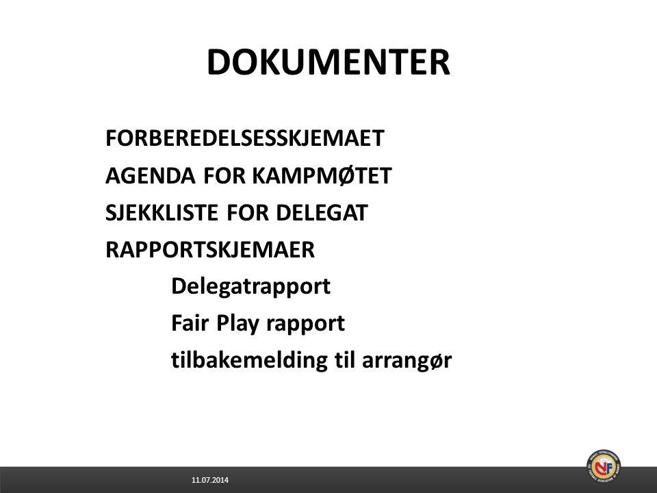 DOKUMENTER FORBEREDELSESSKJEMAET AGENDA FOR KAMPMØTET