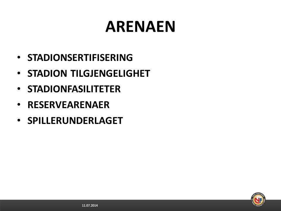 ARENAEN STADIONSERTIFISERING STADION TILGJENGELIGHET